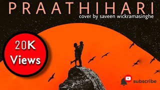Prathihari Cover Supun Perera Cover Song By Saveen Wickramasinghe