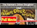 The Farmer's Other Daughter (1965) *Fulel MoV:ieS*#