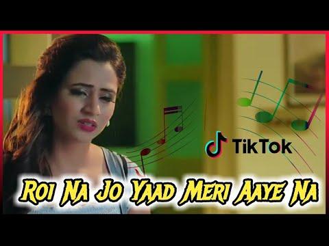 roi-na-je-yaad-meri-aayi-ve-dj-remix-💕-tik-tok-famous-song-💔-dj-jaikishor-jharkhand