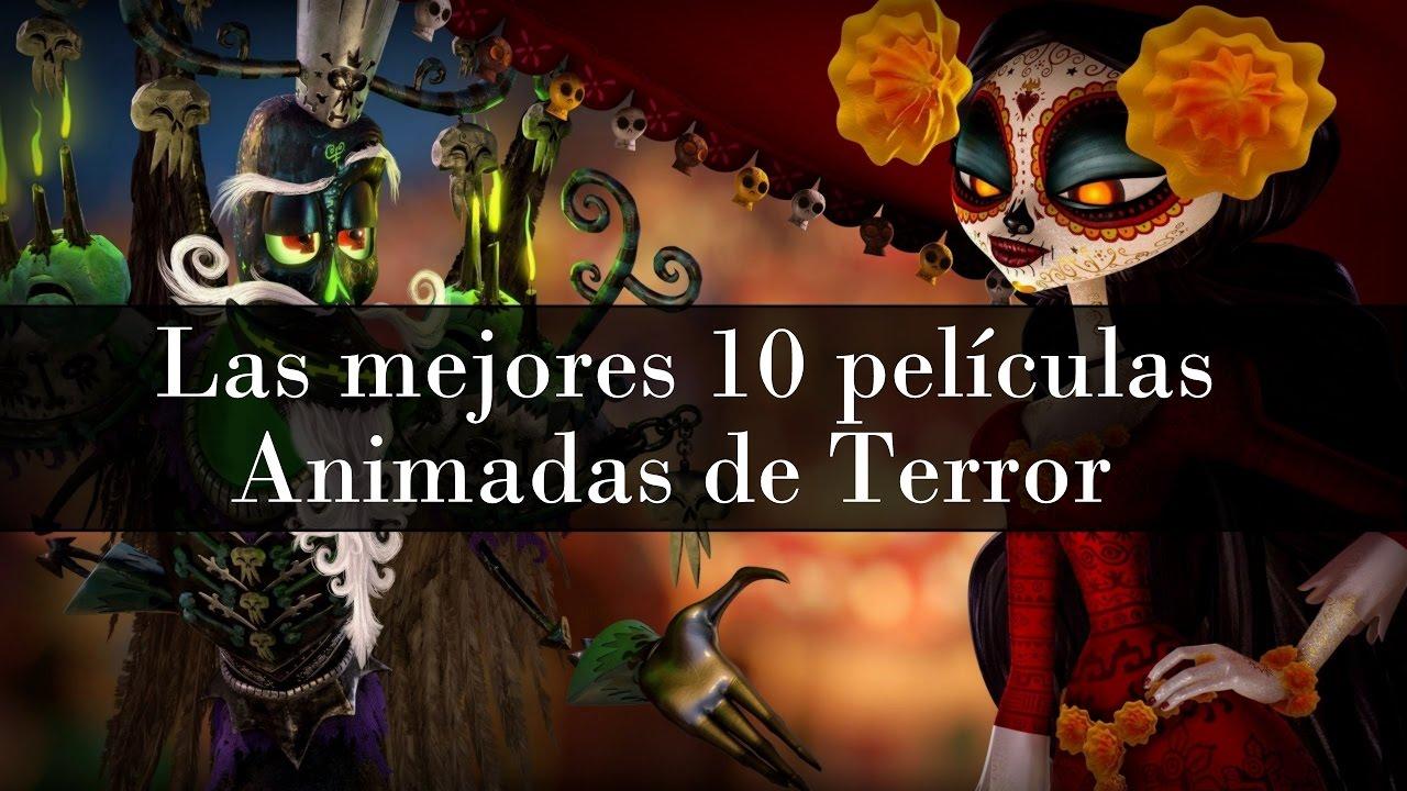 Las mejores 10 pel culas animadas de terror incluye - Las mejores cenas para adelgazar ...