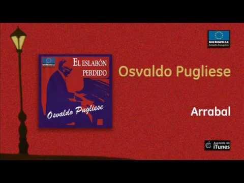 Osvaldo Pugliese - Arrabal