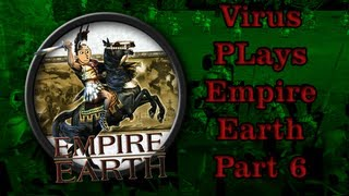 Empire Earth 1 : With Virus : Part 6 | Spain VS. Assyrian Empire