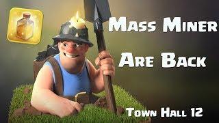 MASS MINER ARE BACK TH12 Three Staring | Mass Miner Strategies