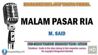 Download Mp3 M. Said - Malam Pasar Ria | Karaoke | Tanpa Vokal | Minus One | Lirik Video Hd