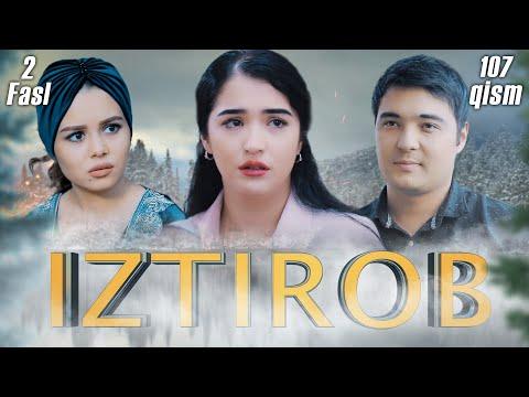 Iztirob (O'zbek Serial) I Изтироб (Ўзбек сериал) 107 - Qism 2-Fasl