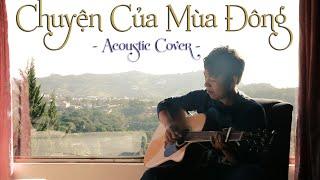 Chuyện của mùa đông - Acoustic Cover by Mai Xuân Nguyên