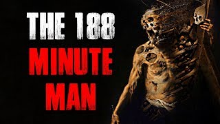 """The 188-Minute Man"" Creepypasta"