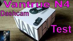 Vantrue N4 High End Dashcam Test Unboxing Review 30€ Rabattcode Deutsch Verlosung Front, Heck, Innen