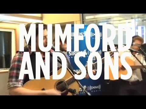 "Mumford and Sons ""Little Lion Man"" Live on SiriusXM"