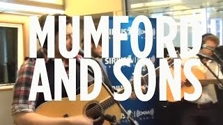 "Mumford and Sons ""Little Lion Man"" // SiriusXM"