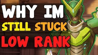 Why YOU Are STILL STUCK In LOW RANK ( Bronze Silver Gold Platinum ) - Elo Hell | Overwatch Season 9