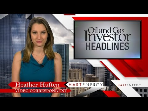 Headlines by Oil and Gas Investor Week of 3-30-17