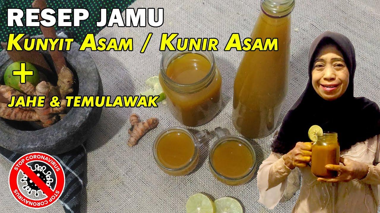 RESEP JAMU KUNYIT ASEM / JAMU KUNIR ASEM - CARA MEMBUAT ...