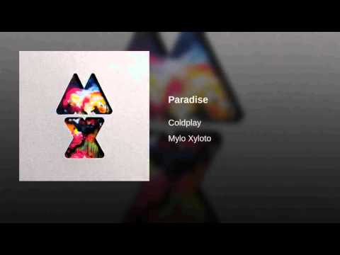 Coldplay - Paradise (with download link)