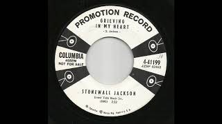 Watch Stonewall Jackson Grieving In My Heart video
