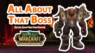 "All About That Boss (An ""All About That Bass"" WoW Parody)"