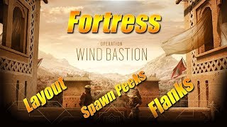 *NEW MAP* Fortress: Layout, Spawn Peeks and Flanks - Rainbow Six Siege Wind Bastion