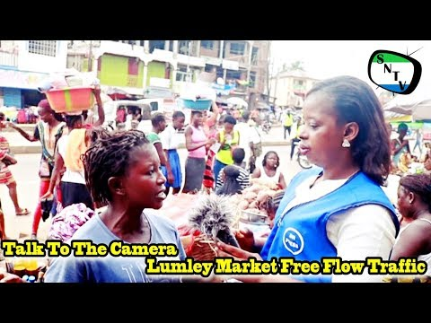 Talk To The Camera - Lumley Market Free Flow Traffic - Sierra Leone