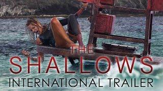 THE SHALLOWS First International Trailer