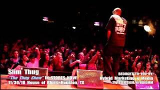 Slim Thug :: THA THUG SHOW Album Release Concert :: House Of Blues 11/30/10