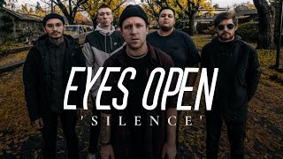 Eyes Open - Silence (Official Music Video)