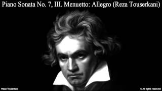 BEETHOVEN Piano Sonata No. 7, III. Menuetto (Reza Touserkani)