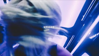 DANILEIGH - WRONG