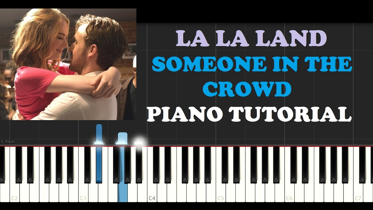 la la land someone in the crowd piano tutorial youtube. Black Bedroom Furniture Sets. Home Design Ideas