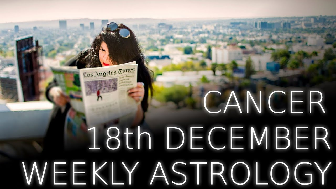 cancer weekly astrology forecast 18 december 2019 michele knight
