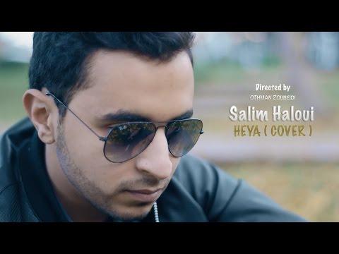Salim Haloui - Heya (Cover) EXCLUSIVE Music Video
