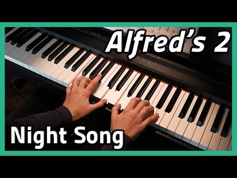 ♪ Night Song ♪  Piano  Alfreds 2