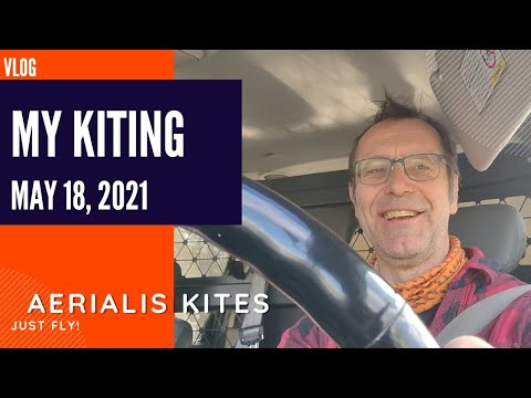 My Kiting - May 18th 2021 - I'm proud of my latest tutorial