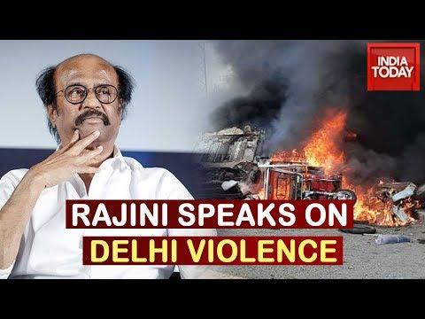 Rajinikanth Who Endorsed CAA Slams Modi Govt Over Delhi Riots