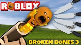 Roblox: BROKEN BONES 3 - Cracking up! [Annoying Orange Plays]