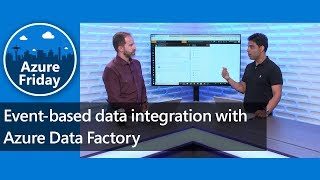 Event-based data integration with Azure Data Factory | Azure Friday