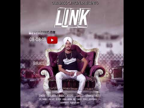 LINK { FULL SONG }    GURJASS..  FEAT. NOOR G    \ SABBI GREHKOTI  NEW SONG 2k18