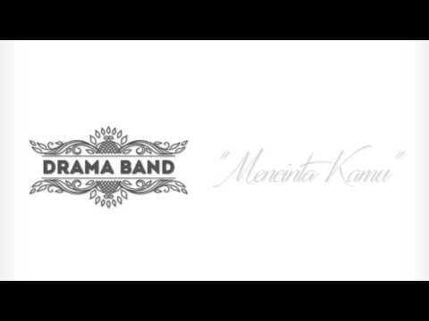 Drama Band   Mencinta Kamu Official Lyrics Video