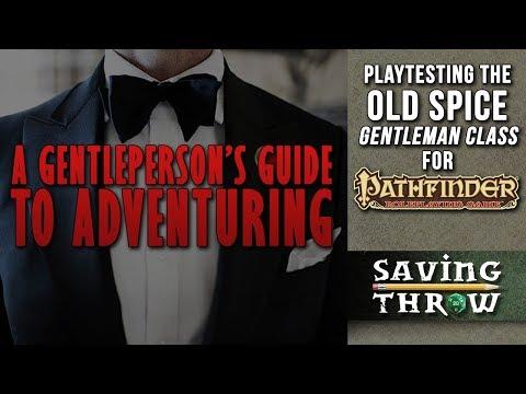 A Gentleman's Guide to Adventuring - Pathfinder Gentleman Class