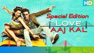 Love Aaj Kal - Special Edition | Saif Ali Khan, Deepika Padukone, Giselli Monteiro & Rishi Kapoor
