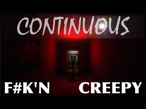 CONTINUOUS!!  (HORROR GAME)