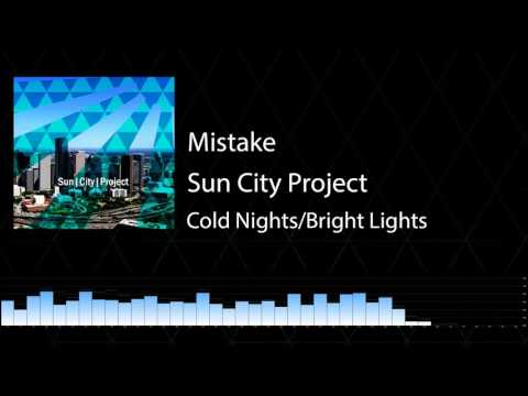 Sun City Project - Cold Nights/Bright Lights (2017) Full Album