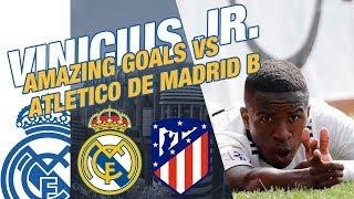 VINICIUS JR. amazing goals VS Atletico de Madrid B