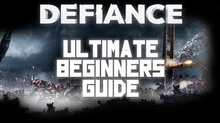 Beginners Guide to Defiance