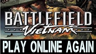 Battlefield Vietnam - How To Play Online Again