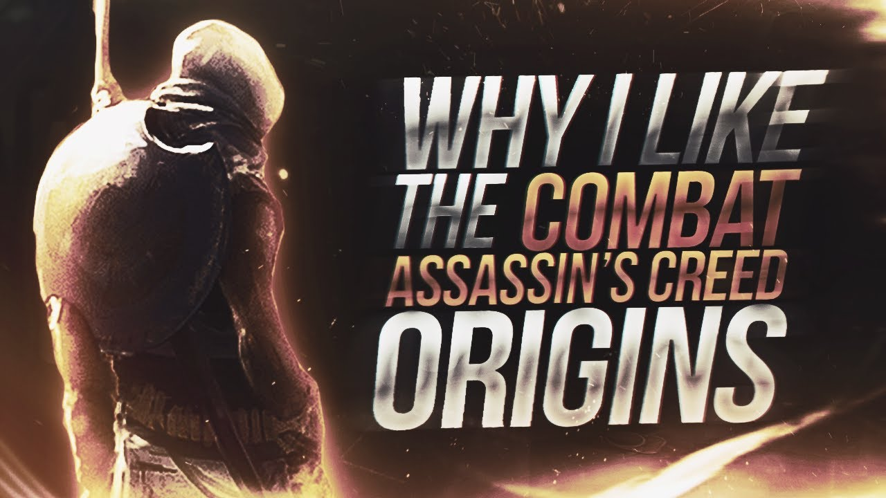Assassin's Creed Origins | Why I Like The Combat in AC Origins…