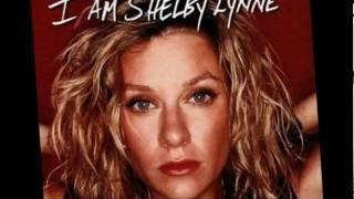 SHELBY LYNNE - Gotta Get Back