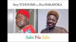 Baixar Sabi na Sabi - Sevy TCHOUMS feat Eva HAKAPOKA