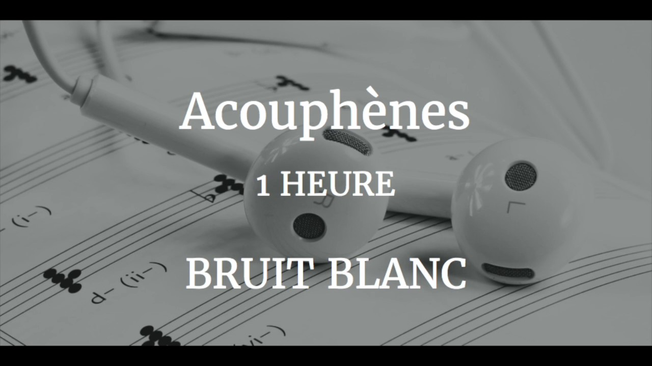 acouph nes nouveau bruit blanc binaural 1h youtube. Black Bedroom Furniture Sets. Home Design Ideas