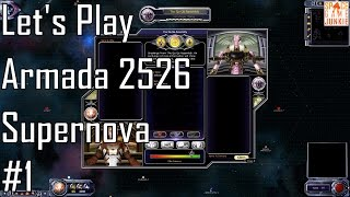 Armada 2526: Supernova - Creating Sprawl - Let's Play Entry 1 (1/5)