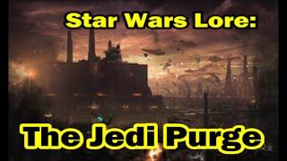 Star Wars lore: Jedi purge